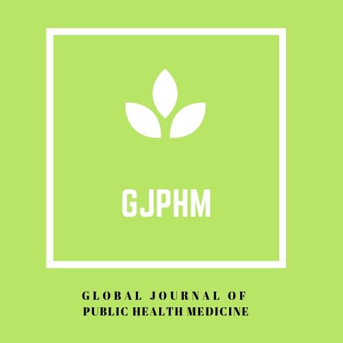 Global Journal of Public Health Medicine